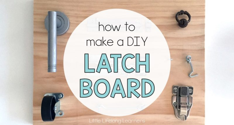 How to Make a DIY Latch Board for Toddlers
