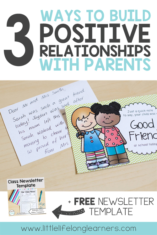 3 Ways to build positive relationships with parents in your classroom