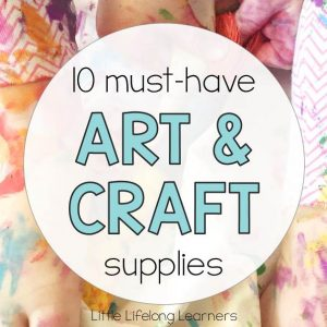 10 Must-Have Art and Craft Supplies for the Early Years